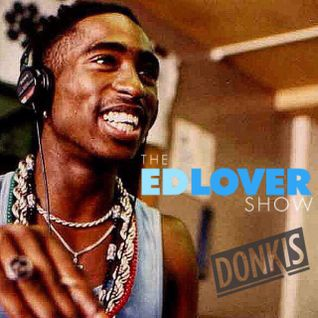Donkis- Tupac 20th Anniversary Mix (The Ed Lover Show)