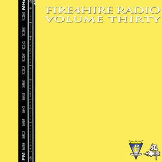 Fire 4 Hire Radio Vol. 30 by Pete Funk
