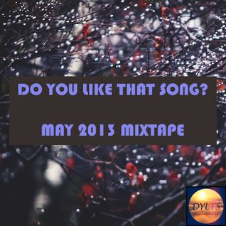 DYLTS - May 2013 Mixtape