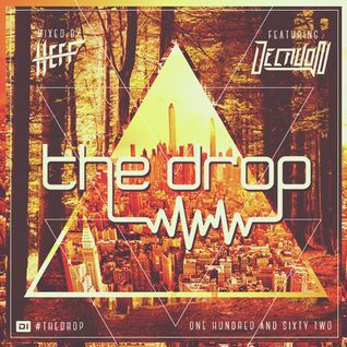 The Drop 162 (feat. Decadon)
