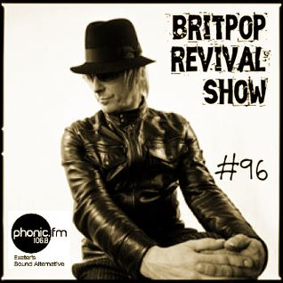 Britpop Revival Show #96 14th January 2015