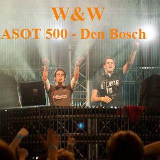 W&W - ASOT 500, Den Bosch - Holanda (09.04.11)