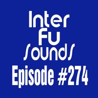 Interfusounds Episode 274 (December 13 2015)