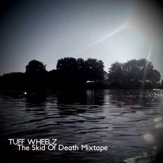The Skid Of Death Mixtape