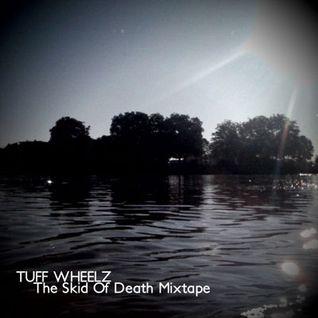 The Skid Of Death Mixtape