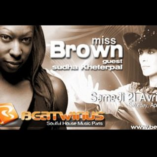 Miss Brown -  Soul Reverence Ep 3 - Guest Sudha Kheterpal