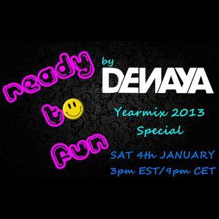 DENAYA - READY TO FUN #013(Yearmix 2013)