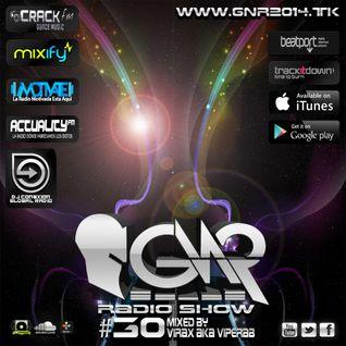 GNR RADIO SHOW 030 by Virax Aka Viperab