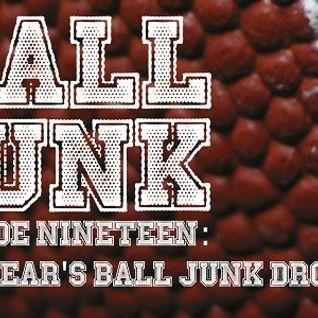 Ball Junk Podcast Episode #19: New Year's Ball Junk Drop