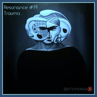 Resonance - #14 - Deep Progressive Melodic Tech House - Trauma