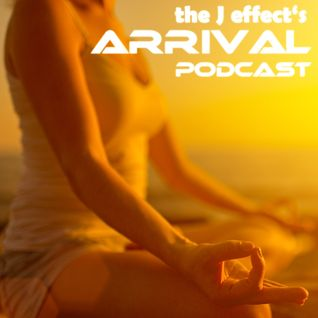 the J effect's Arrival Podcast #02 (Progressive House)