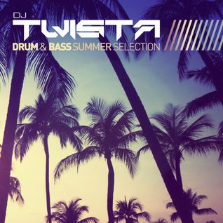 DJ Twista - Drum & Bass Summer Selection 2015