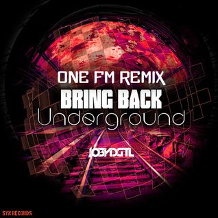 JO3YDGTL - Bring Back The Underground (One FM Remix) Out soon on Syn Records