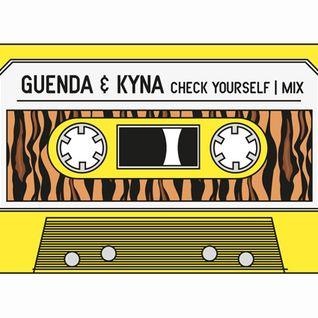 checkyourself mix: hip hop dancehall funk by Guenda & Kyna