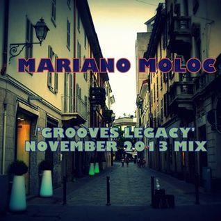 Mariano Moloc - 'Grooves Legacy' [November 2013 Mix]