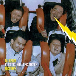 Dj SZUm - Electro Rollercoaster (mixtape)