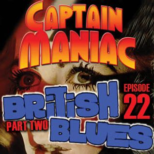 Episode 22 CMS / British Blues Part Two: Mindless Boogie!