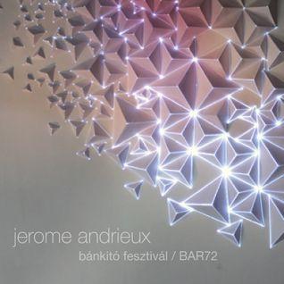 Jerome Andrieux - Bankito festival / BAR72