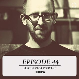 Electronica Podcast - Episode 44: Hoopa