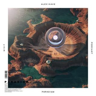 ALEX KAVE — PARADIGM N°017 [27|04|2016]
