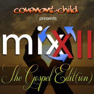 MIX'XII - The Gospel Edit(ion)