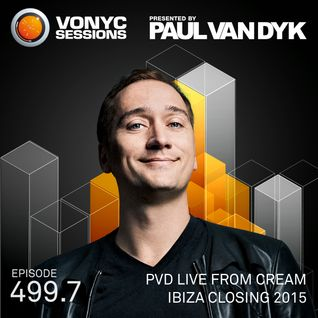 Paul van Dyk's VONYC Sessions 499.7 – PvD Live @ Cream Amnesia Closing Party 2015