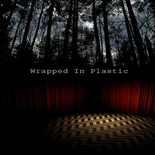 Wrapped In Plastic