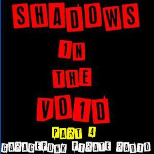Shadows In The Void #4