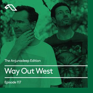 The Anjunadeep Edition 117 with Way Out West