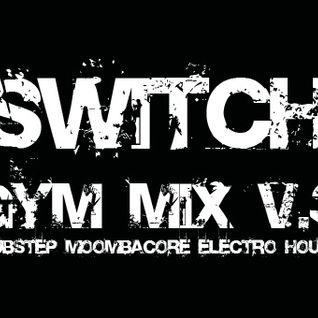 Switch - Gym Mix V.3