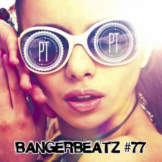 """""""Bangerbeatz"""" 77 - New Electro House Club Mix 2015"""