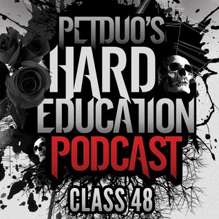 PETDuo's Hard Education Podcast - Class 48 - 19.10.2016