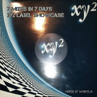 7 Mixes in 7 Days: XY2 Label Showcase