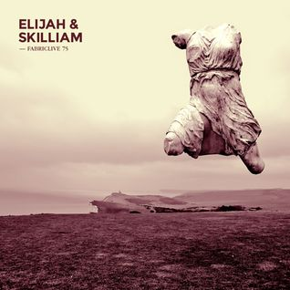 FABRICLIVE 75: Elijah & Skilliam - 30 Minute Radio Mix