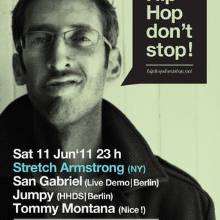 HipHop Don't Stop Radio Show #22 on 93,6 Jam FM mix by STRETCH ARMSTRONG (NYC) hosted by SAN GABRIEL