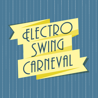 Electro Swing Carneval Promo Mix No. 2