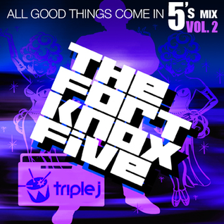 "Triple J Radio presents ""All Good Things Come in 5's Volume 2"""