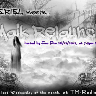Theriel meets....Maik Relaunch-December 26 Fro Ptr's set