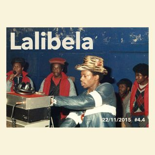 Lalibela 4.4 || 22.11.2015 || Guest mix w/ Rooty Be & Mad Codiouf