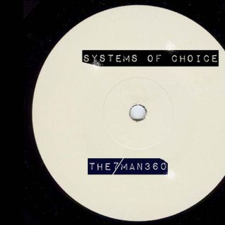 Systems Of Choice [Underground Mix]
