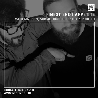 Finest Ego (Appetite 01) - 20th March 2015