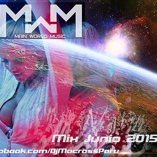 Mix Junio 2015 [DjMacross] Part II