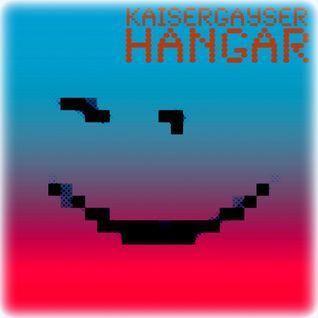 Kaiser Gayser 'Hangar' Essential Mix