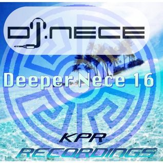 DJ.Nece's Deeper Nece 16
