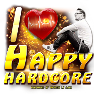 Gregor le DahL - I Love Happy Hardcore vol. tWenty-nine
