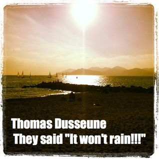 "#7 wine session : Thomas Dusseune - They said ""It won't rain!!!"" @ Balthazar"