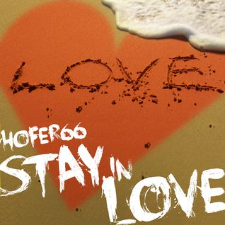 hofer66 - stay in love - live at ibiza global radio - 150921