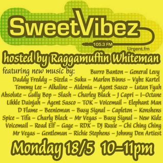 Sweet Vibez Radio May (18-05-2015) - Raggamuffin Whiteman