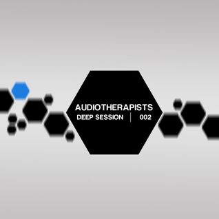 Audiotherapists - Deep Session 002