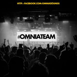 Omnia pres. #OMNIATEAM Exclusive Mix (21-11-2014)